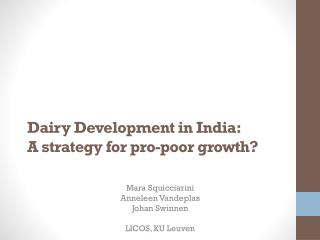 Dairy Development  in India:  A strategy for pro-poor growth?