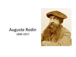 Auguste  Rodin 1840-1917