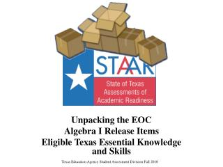 Unpacking the EOC Algebra I Release Items Eligible Texas Essential Knowledge and Skills