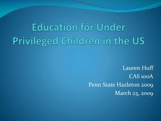 Education for Under Privileged Children in the US