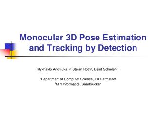 Monocular 3D Pose Estimation and Tracking by Detection