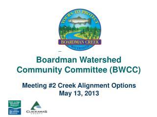 Boardman Watershed  Community Committee (BWCC)