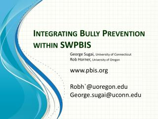 Integrating Bully Prevention within SWPBIS