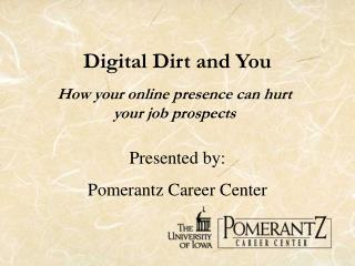 Digital Dirt and You