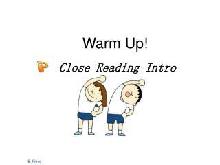 Close Reading Intro