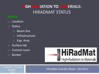 Hi gh  Rad iation to  Mat erials: HiRadMat  status