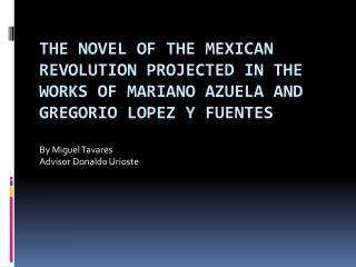 By Miguel Tavares Advisor Donaldo Urioste