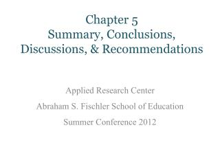 Chapter 5  Summary, Conclusions, Discussions, & Recommendations