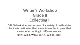Writer's Workshop Grade 8 Collecting II