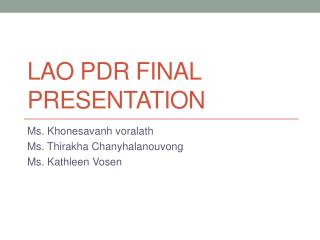 Lao PDR Final Presentation
