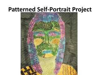 Patterned Self-Portrait Project