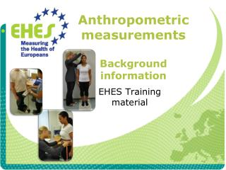 Anthropometric measurements Background information