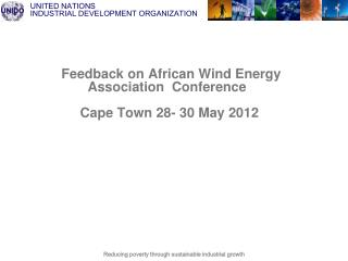 Feedback on African Wind Energy           Association  Conference       Cape Town 28- 30  May 2012