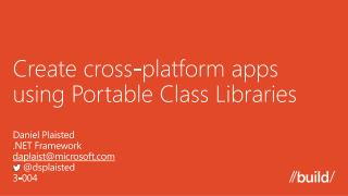 Create cross-platform apps using Portable Class Libraries