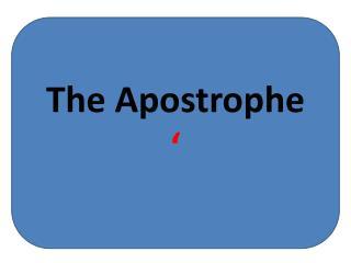 The Apostrophe '