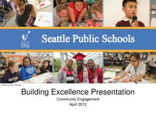 Building Excellence Presentation Community Engagement  April 2012
