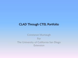CLAD Through CTEL Portfolio