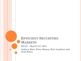 Efficient Securities Markets