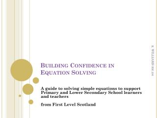 Building Confidence in Equation Solving