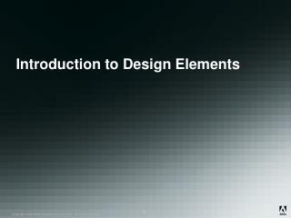 Introduction to Design Elements