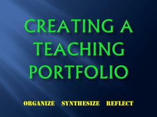 Creating a Teaching Portfolio