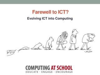 Farewell to ICT?