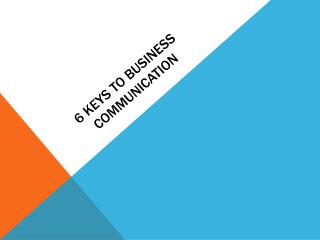 6 Keys To Business Communication