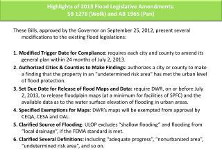 Highlights of 2013 Flood Legislative Amendments: SB 1278 ( Wolk ) and AB 1965 (Pan)