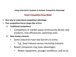 One way to understand competitive advantage Five competitive forces shape fate of firm