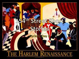 154 th  Street Short Stories