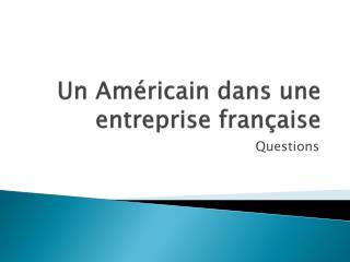 Un  Américain dans une entreprise française
