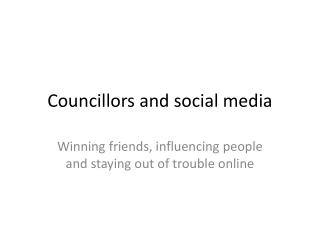 Councillors and social media