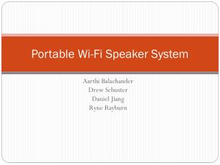 Portable Wi-Fi Speaker System