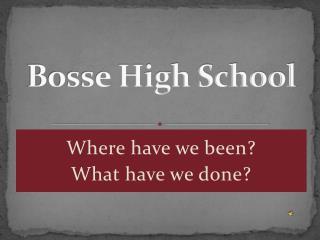 Bosse High School