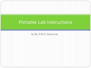 Portable Lab Instructions