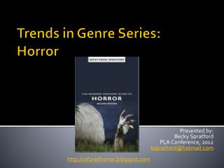 Trends in Genre Series: Horror