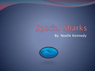 Special Sharks