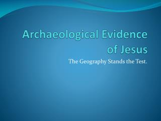 Archaeological Evidence of Jesus