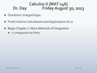 Calculus II (MAT 146) Dr. Day		Friday August 30, 2013