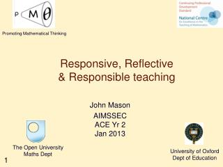 Responsive, Reflective  & Responsible teaching