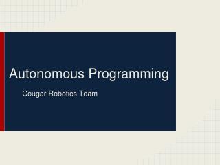 Autonomous Programming