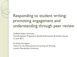 Responding to student writing: promoting engagement and understanding through peer review