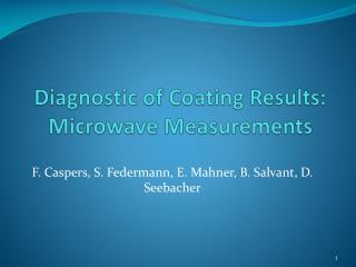 Diagnostic of Coating Results: Microwave Measurements