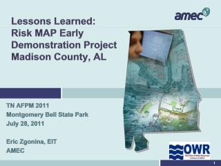 Lessons Learned:     Risk MAP Early Demonstration Project Madison County, AL
