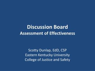 Discussion Board Assessment of Effectiveness