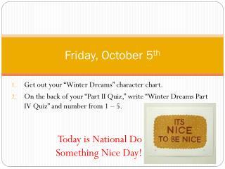 Friday , October  5 th