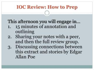 IOC Review: How to Prep