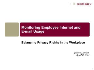 Monitoring Employee Internet and  E-mail Usage