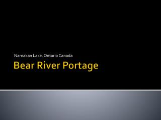 Bear River Portage