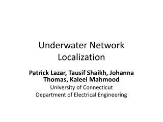 Underwater Network Localization